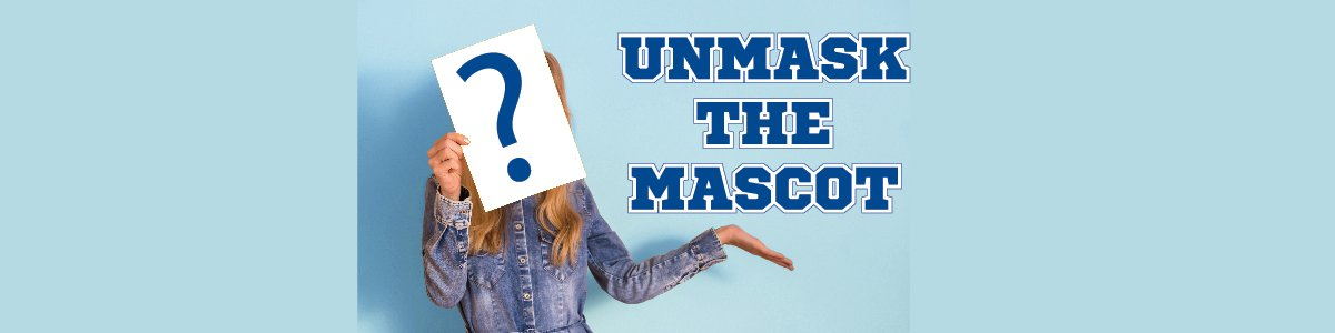 Unmask the Mascot graphic